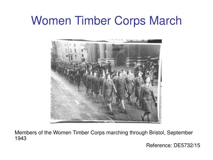 Women Timber Corps March