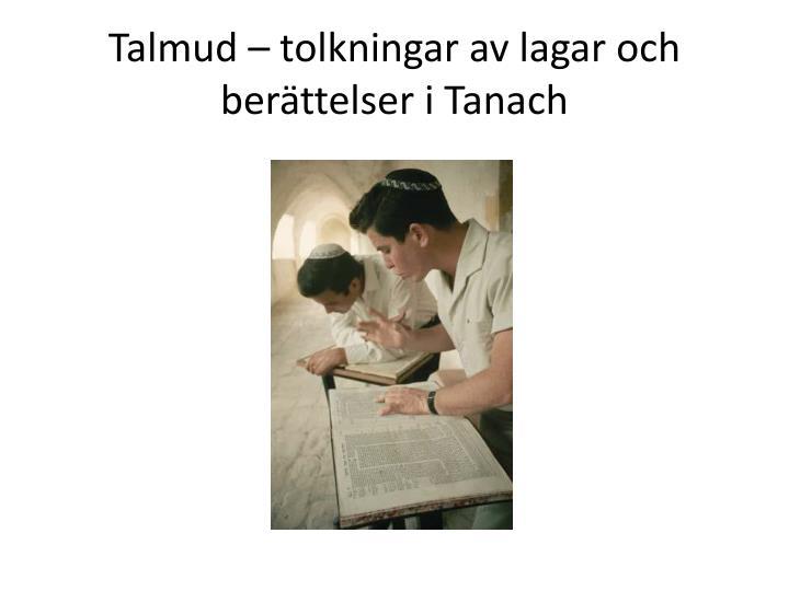 Talmud – tolkningar av lagar och berättelser i