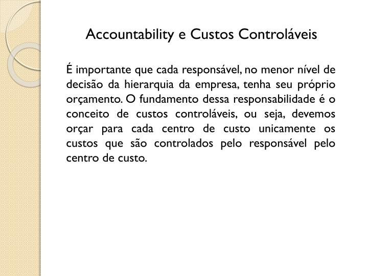 Accountability e Custos Controláveis
