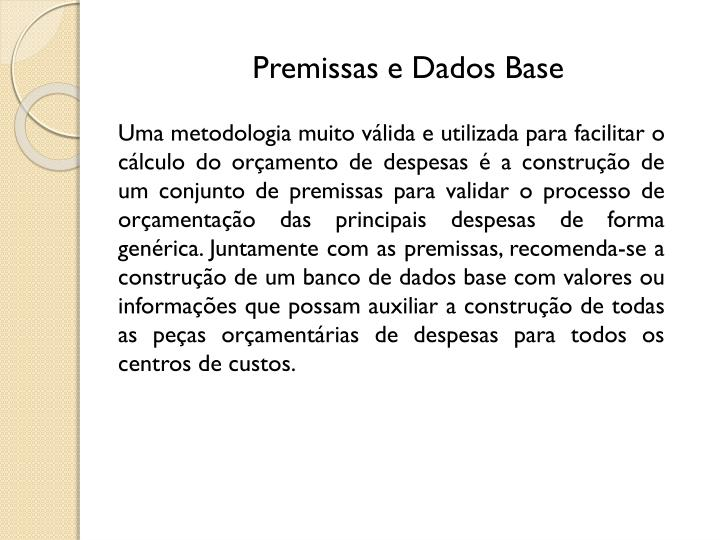 Premissas e Dados Base