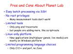 pros and cons about planet lab