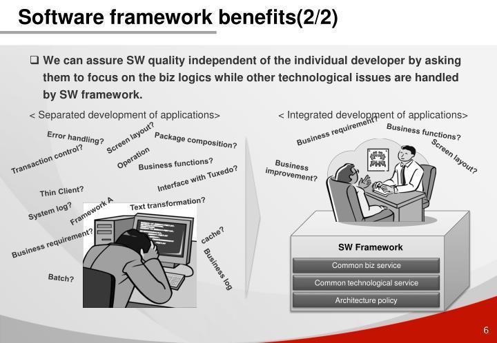 Software framework benefits(2/2)