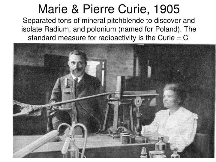 Marie & Pierre Curie, 1905