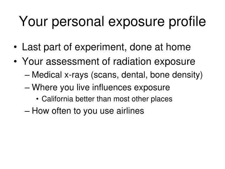 Your personal exposure profile