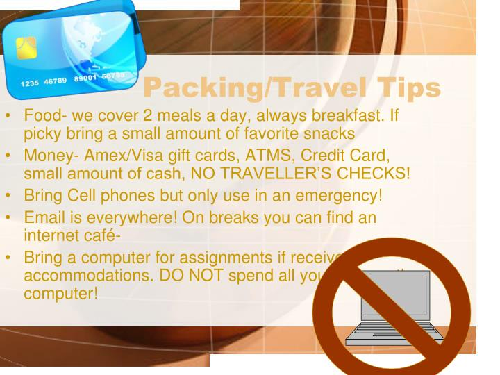 Packing/Travel Tips