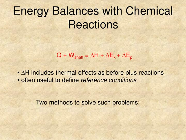 Energy Balances with Chemical Reactions