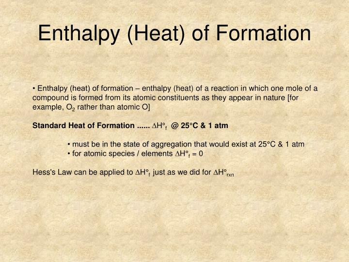 Enthalpy (Heat) of Formation