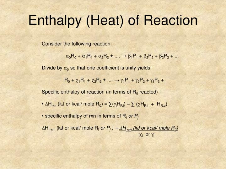 Enthalpy (Heat) of Reaction