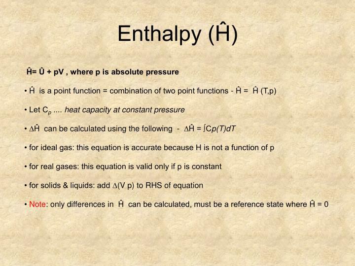 Enthalpy (Ĥ)