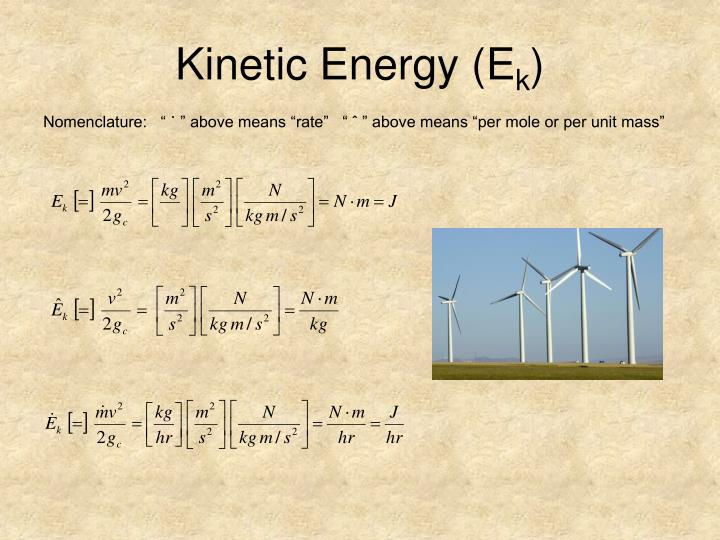 Kinetic Energy (E