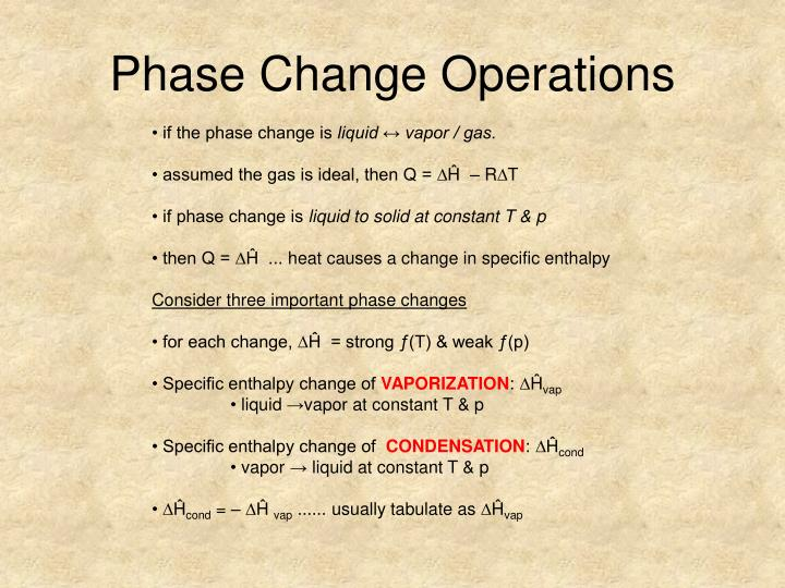 Phase Change Operations