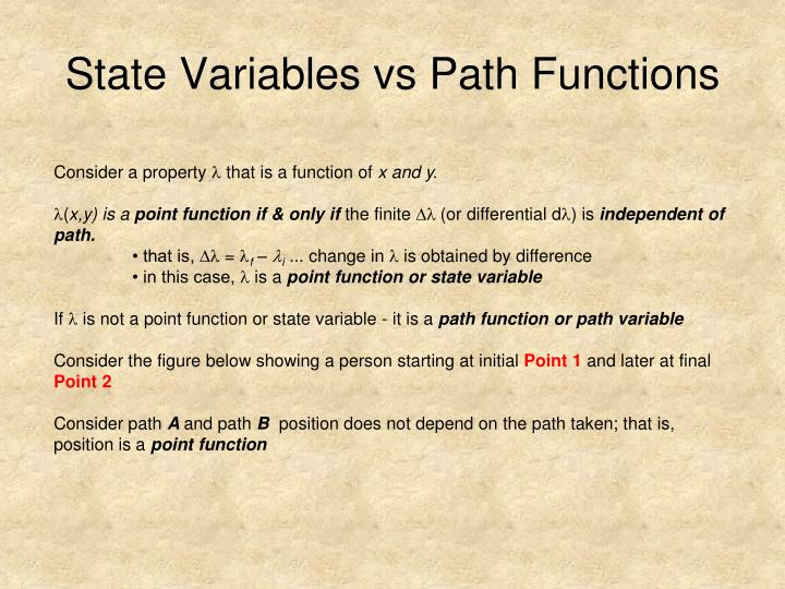State Variables vs Path Functions