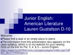 junior english american literature lauren gustafson d 10