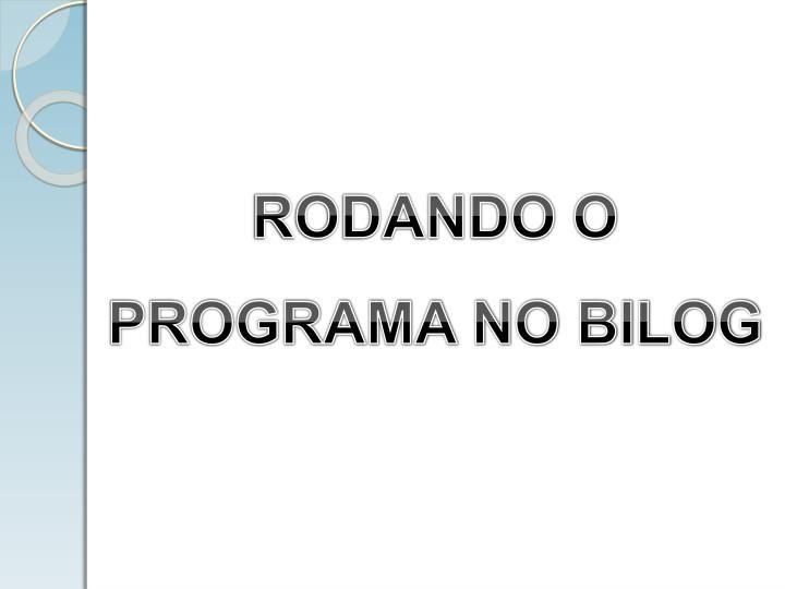 RODANDO O