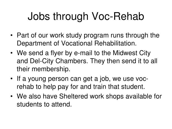 Jobs through Voc-Rehab
