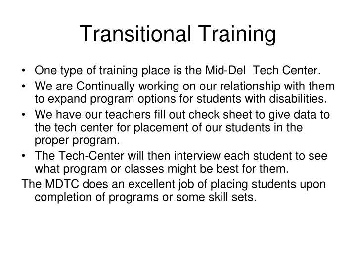 Transitional Training