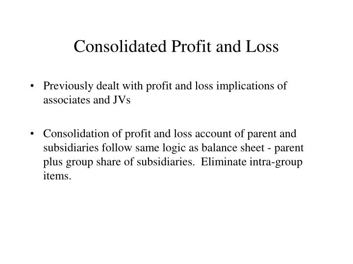Consolidated Profit and Loss