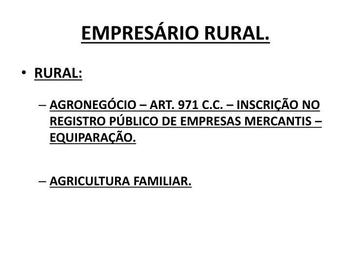 EMPRESÁRIO RURAL.
