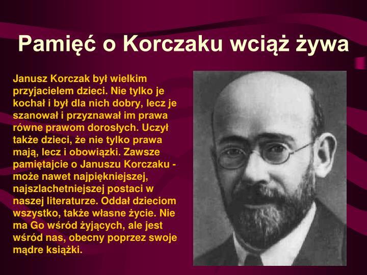 Pamięć o Korczaku wciąż żywa