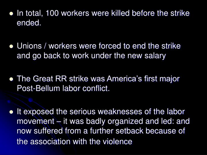 In total, 100 workers were killed before the strike ended.