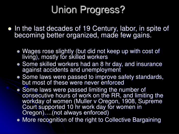 Union Progress?