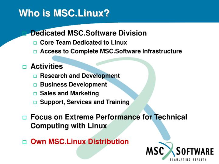 Who is MSC.Linux?