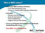 who is msc linux