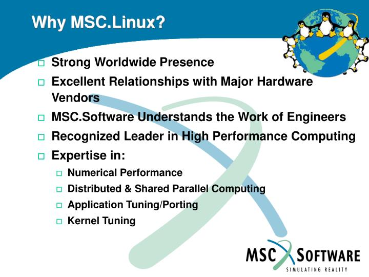Why MSC.Linux?
