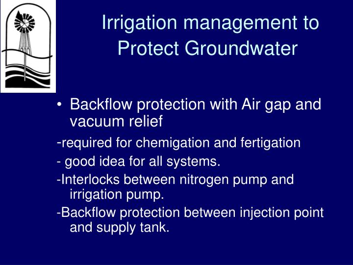 Irrigation management to Protect Groundwater