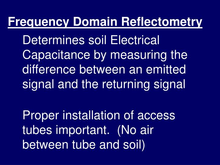 Frequency Domain Reflectometry
