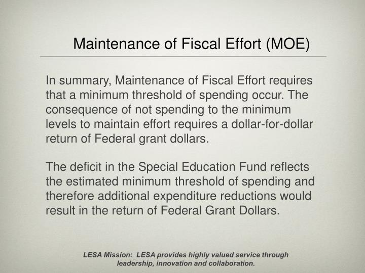 Maintenance of Fiscal Effort (MOE)