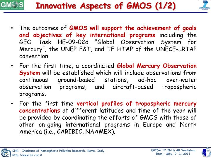 Innovative Aspects of GMOS (1/2)