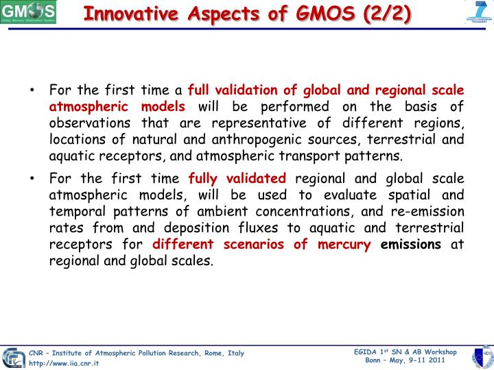 Innovative Aspects of GMOS (2/2)