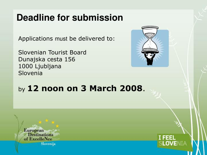 Deadline for submission