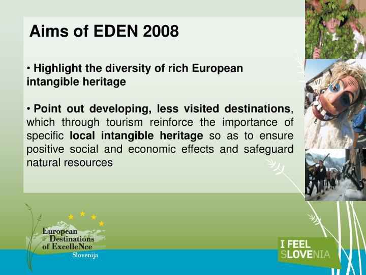 Aims of EDEN 2008