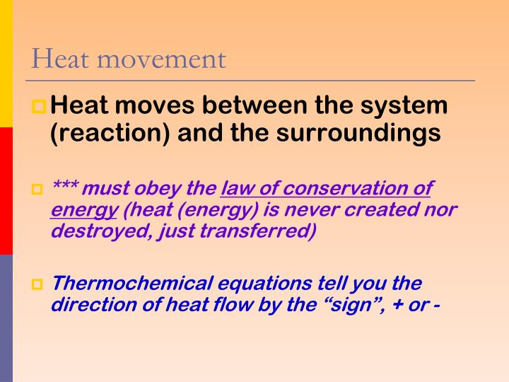 Heat movement