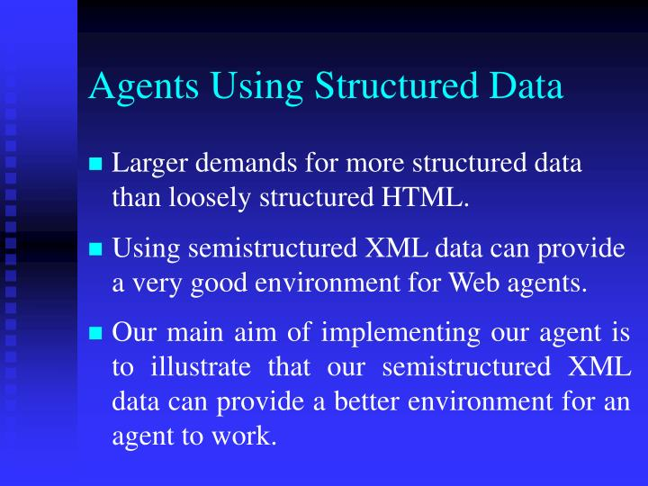 Agents Using Structured Data