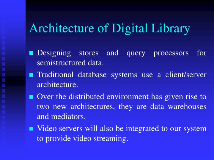 Architecture of Digital Library