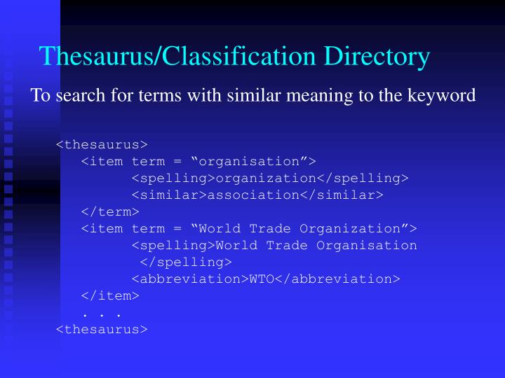 Thesaurus/Classification Directory