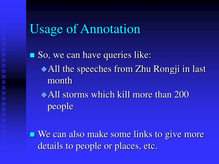 Usage of Annotation