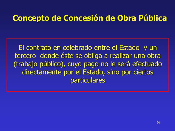 Concepto de Concesión de Obra Pública