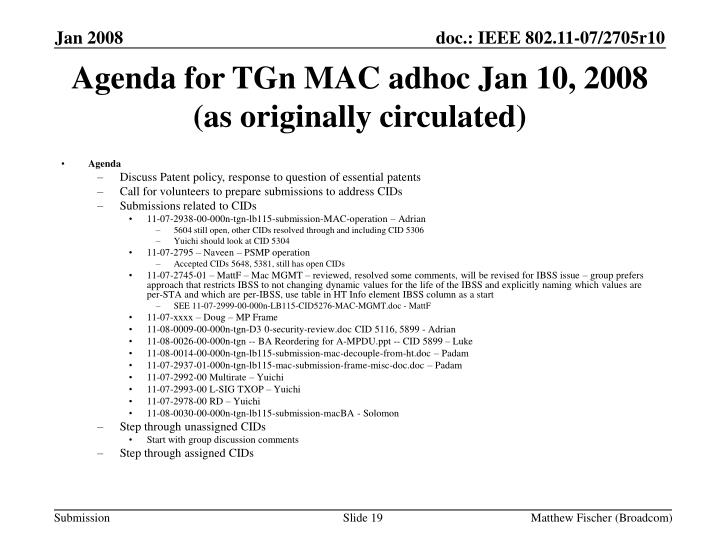 Agenda for TGn MAC adhoc Jan 10, 2008