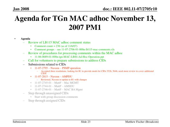 Agenda for TGn MAC adhoc November 13, 2007 PM1