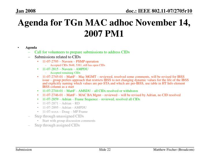 Agenda for TGn MAC adhoc November 14, 2007 PM1