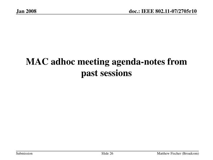 MAC adhoc meeting agenda-notes from past sessions