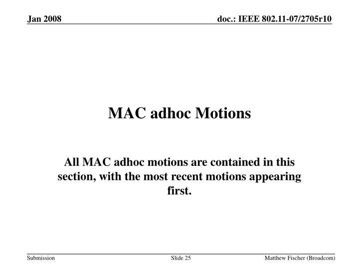 MAC adhoc Motions