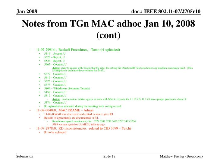 Notes from TGn MAC adhoc Jan 10, 2008 (cont)