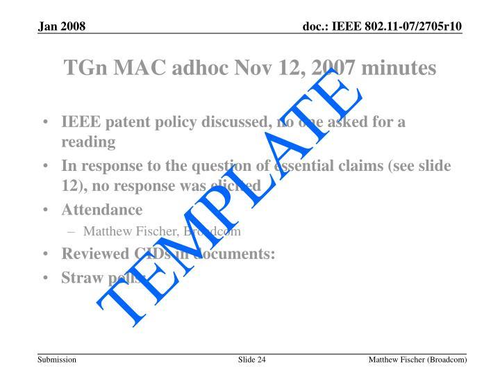 TGn MAC adhoc Nov 12, 2007 minutes