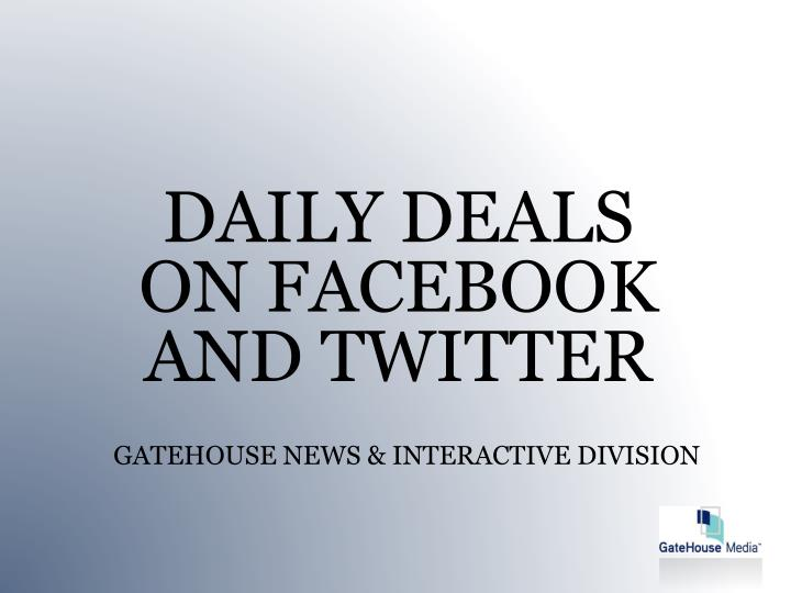 DAILY DEALS ON FACEBOOK AND TWITTER