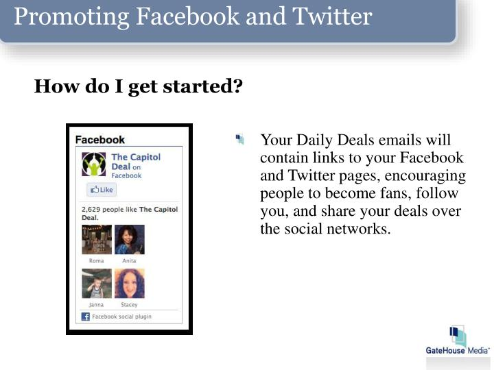Promoting Facebook and Twitter